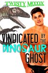 vindicated by the dinosaur ghost