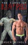 curse of bigfoot butt camp