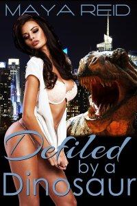 defiled by a dinosaur