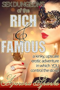 sex dungeons of the rich and famous