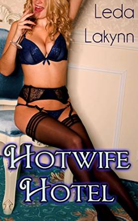 hotwife hotel