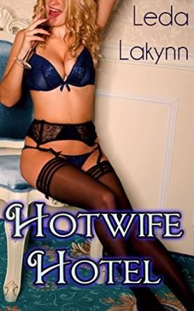 hotwife hotel