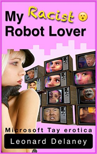 racist robot lover