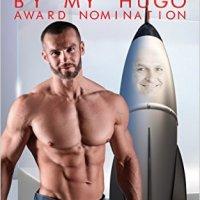 recap: Slammed in the Butt by my Hugo Nomination