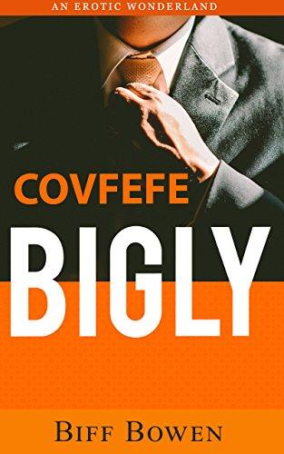 covfefe bigly